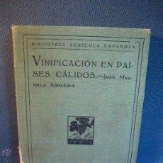 Libros antiguos: VINIFICACIÓN EN PAÍSES CÁLIDOS. MARCILLA ARRAZOLA. 1922. Lote 52165870