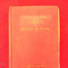 Libros antiguos: ELEMENTOS DE LA HISTORIA DE ESPAÑA - R. ESPEJO Y J.G. NARANJO. Lote 52171064