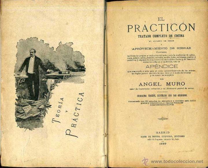 Libros antiguos: ANGEL MURO . EL PRACTICÓN - TRATADO COMPLETO DE COCINA (GUIJARRO, 1897) - Foto 2 - 52198214