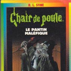 Libros antiguos: CHAIR DE POULE, ED. BAYARD POCHE, LE PANTIN MALÉFIQUE, PARIS 1997. Lote 52277175