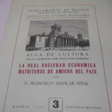 Libros antiguos: FRANCISCO AGUILAR PIÑAL: LA REAL SOCIEDAD ECONOMICA MATRITENSE DE AMIGOS DEL PAIS. INSTITUTO DE . Lote 52287570