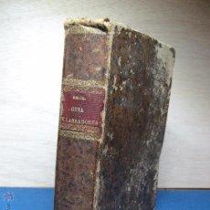 Libros antiguos: NOVÍSIMA GUÍA DE LABRADORES, JARDINEROS, ARBOLISTAS...GARCÍA SANZ.1885. Lote 52302956