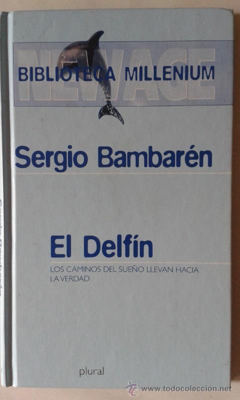 LIBRO EL DELFIN DE SEGIO BAMBARÉN (Libros Antiguos, Raros y Curiosos - Literatura Infantil y Juvenil - Otros)