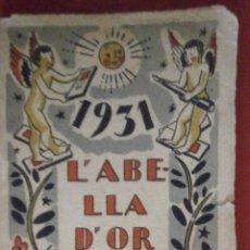 Libros antiguos: L'ABELLA D'OR. 1931. Lote 52323876