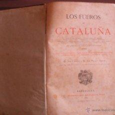 Libros antiguos: LOS FUEROS DE CATALUÑA. J. COROLEU, J. PELLA. AÑO 1878. Lote 52325253