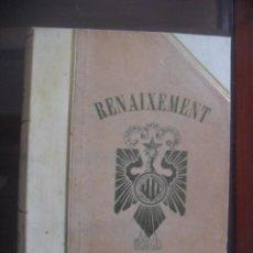 Libros antiguos: REVISTA COMPLETA RENAIXEMENT-UNIÓ CATALANISTA DE 1912. 48 VOLUMENES. Lote 52326221