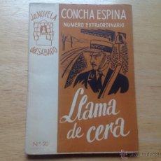 Libros antiguos: LLAMA DE CERA. ESPINA, CONCHA. LA NOVELA DEL SÁBADO. AÑO I, Nº 20.. Lote 52344509