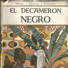 Libros antiguos: EL DECAMERON NEGRO. LEON FROBENIUS. REVISTA DE COCCIDENTE.. Lote 52353276