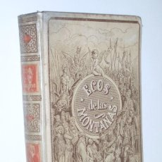 Libros antiguos: ECOS DE LAS MONTAÑAS - JOSÉ ZORRILLA, 1894. Lote 165926309