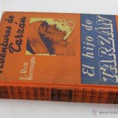Libros antiguos: L- 172. EL HIJO DE TARZAN. EDGAR RICE BURROUGHS. 1927.. Lote 52362468