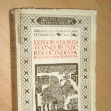 Libros antiguos: EXPLORADORES Y CONQUISTADORES DE INDIAS : RELATOS GEOGRÁFICOS - INSTITUTO ESCUELA 1934. Lote 52373701