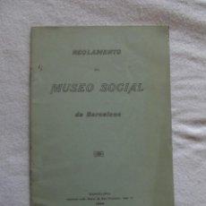Libros antiguos: REGLAMENTO DEL MUSEO SOCIAL DE BARCELONA. Lote 52393243