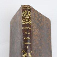 Libros antiguos: L-2656. LOS HUERFANOS DE LA ALDEA. MR. DUCRAY - DUMINIL. TOMO PRIMERO. BARCELONA 1838.. Lote 52399689