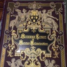 Libros antiguos: MODERNE KUNST IN MEISTER HOLZSCHNITTEN. Lote 52402452