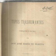 Libros antiguos: TIPOS TRASHUMANTES. JOSE Mª DE PEREDA. IMP. DE J.M MARTÍNEZ. SANTANDER. 1877. Lote 52402571