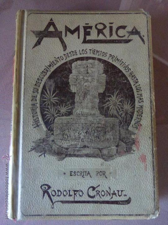 AMÉRICA. HISTORIA DE SU DESCUBRIMIENTO - TOMO I. RODOLFO CRONAU. MONTANER Y SIMÓN 1892. (Libros Antiguos, Raros y Curiosos - Historia - Otros)