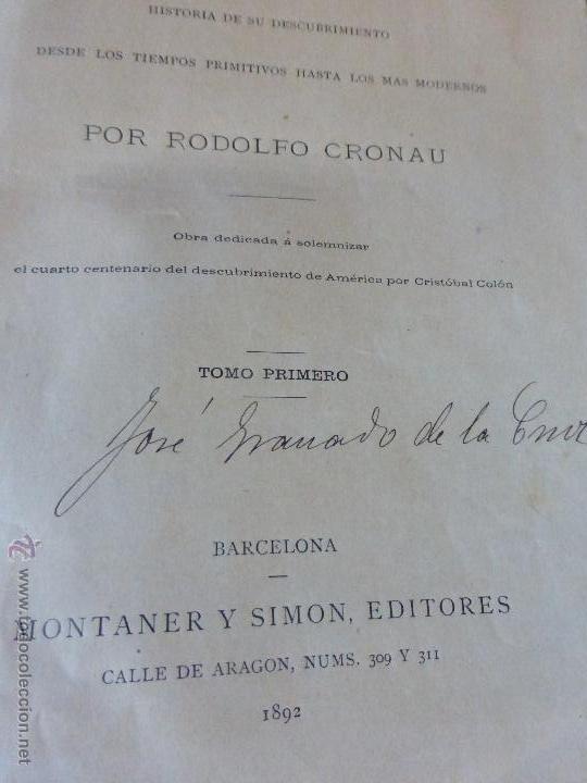 Libros antiguos: AMÉRICA. HISTORIA DE SU DESCUBRIMIENTO - TOMO I. RODOLFO CRONAU. MONTANER Y SIMÓN 1892. - Foto 6 - 52427666