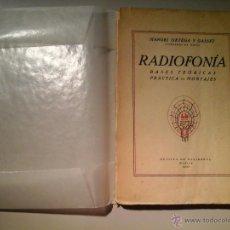 Libros antiguos: MANUEL ORTEGA Y GASSET. RADIOFONÍA. 1ª EDICIÓN 1925. REVISTA DE OCCIDENTE. RADIOAFICCIONADOS. RARO.. Lote 52449043