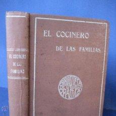 Libros antiguos: EL COCINERO DE LAS FAMILIAS. TRATADO COMPLETO DE COCINA. DURAND, M. [C.1900]. Lote 52472361