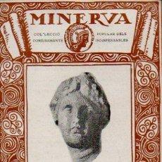 Libros antiguos: MINERVA VOLUMEN 7. UNA VISITA AL MUSEU DE BARCELONA - J. FOLCH I TORRES. DIPUTACIÓ DE BARCELONA. Lote 52488220