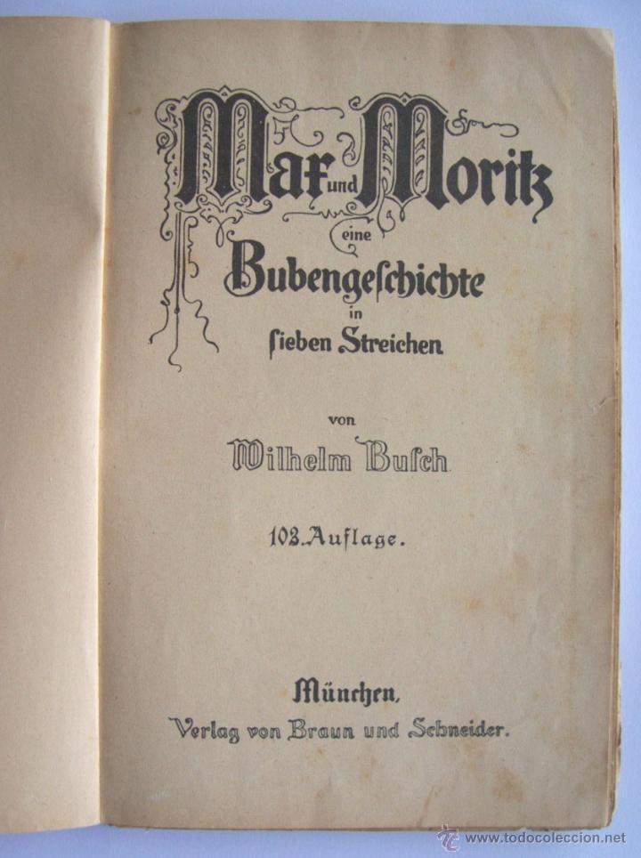 Libros antiguos: ANTIGUO LIBRO INFANTIL MAX Y MORITZ EN ALEMÁN GÓTICO - ENVÍO GRATIS DESDE URUGUAY - Foto 2 - 52492289