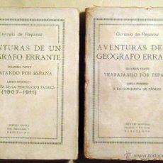 Libros antiguos: GONZALO DE REPARAZ. AVENTURAS DE UN GEÓGRAFO ERRANTE II: TRABAJANDO POR ESPAÑA. 1922. Lote 52377359