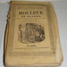 Libros antiguos: MOULEUR EN PLATRE. ENCYCLOPEDIE RORET - 1860. CON DESPLEGABLES.. Lote 52515208
