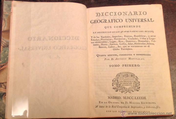 DICCIONARIO GEOGRÁFICO UNIVERSAL DESCRIPCIÓN PARTES MUNDO,GOLFOS ISLAS.MONTPALAU 1783 LIBRO ANTIGUO (Libros Antiguos, Raros y Curiosos - Bellas artes, ocio y coleccionismo - Otros)