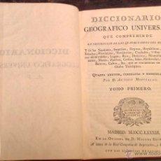 Libros antiguos: DICCIONARIO GEOGRÁFICO UNIVERSAL DESCRIPCIÓN PARTES MUNDO,GOLFOS ISLAS.MONTPALAU 1783 LIBRO ANTIGUO. Lote 40293585
