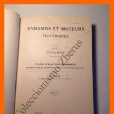 Libros antiguos: DYNAMOS ET MOTEURS ELECTRIQUES. TOME I - DYNAMOS - G. GILLON. Lote 52520499