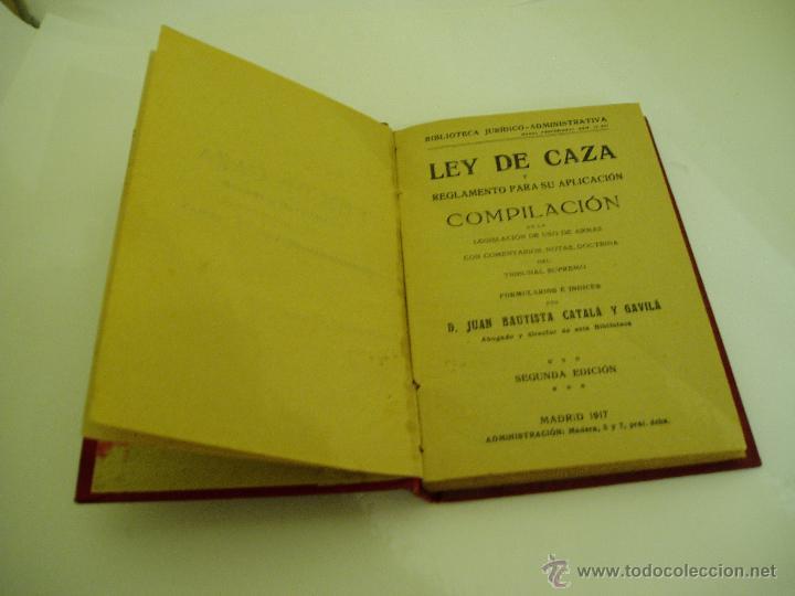 Libros antiguos: LEY DE CAZA Y SU REGLAMENTO AÑO 1917. SEGUNDA EDICIÓN - Foto 2 - 52525177