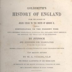 Libros antiguos: GOLDSMITH. HISTORY OF ENGLAND. FROM THE INVASION OF JULIS CESAR TO DEATH OF GEORGE II. PARÍS, 1870.. Lote 51454286