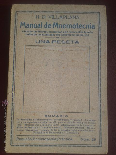 MANUAL DE MNEMOTECNIA - H.D. VILLAPLANA - TIPOGRAFIA SENEN MARTIN, APROX. 1930 (Libros Antiguos, Raros y Curiosos - Pensamiento - Otros)