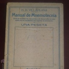 Libros antiguos: MANUAL DE MNEMOTECNIA - H.D. VILLAPLANA - TIPOGRAFIA SENEN MARTIN, APROX. 1930. Lote 52565653