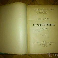 Libros antiguos: CHEMINS DE FER SUPERSTRUCTURE. E. DEHARME. ATLAS 1890. FERROCARRIL. Lote 52571835
