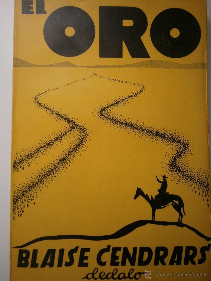 EL ORO BLAISE CENDRARS DEDALO 1 EDICION 1931 (Libros antiguos (hasta 1936), raros y curiosos - Literatura - Narrativa - Otros)