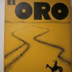 Libros antiguos: EL ORO BLAISE CENDRARS DEDALO 1 EDICION 1931. Lote 52576700