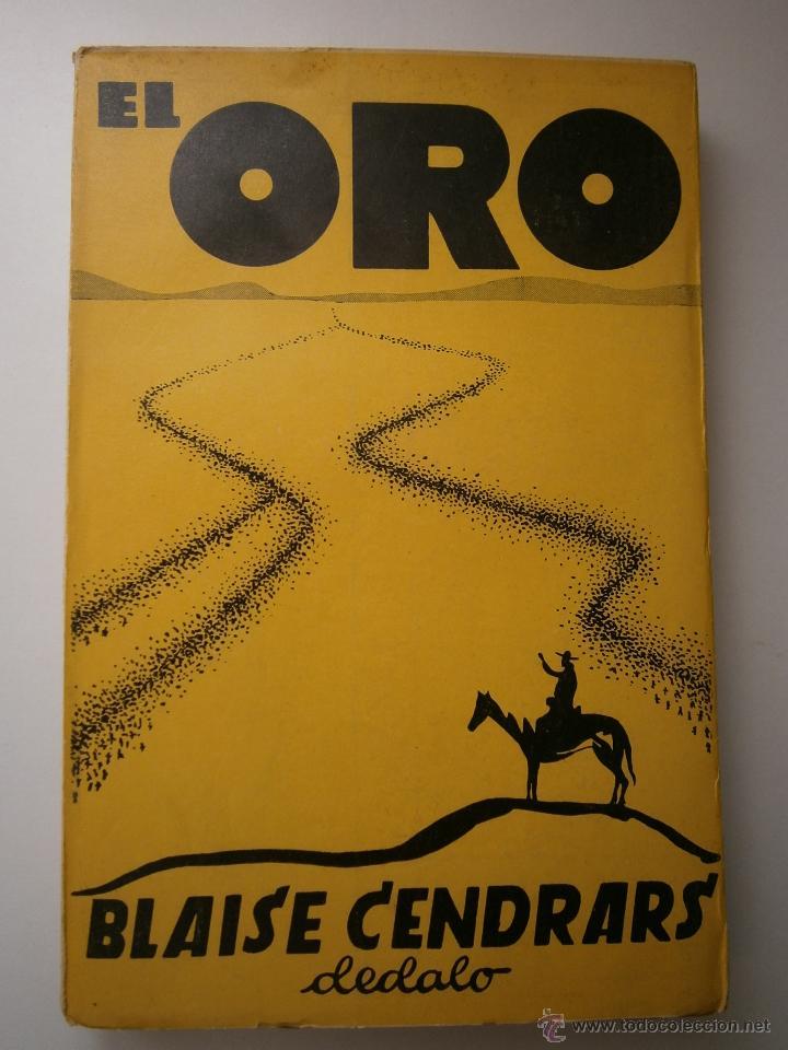 Libros antiguos: EL ORO BLAISE CENDRARS Dedalo 1 edicion 1931 - Foto 2 - 52576700
