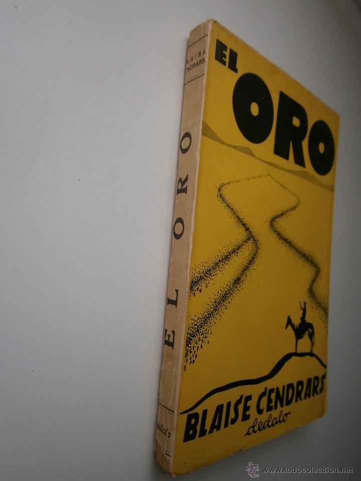 Libros antiguos: EL ORO BLAISE CENDRARS Dedalo 1 edicion 1931 - Foto 3 - 52576700