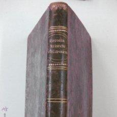 Libros antiguos: HISTORIA DE ESPAÑA COMPRENDIENDO LA CONTEMPORANEA POR DON MARIANO TORRE Y MARCO. MADRID 1862.. Lote 52579264