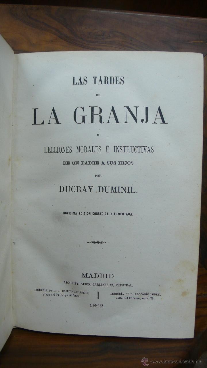 LAS TARDES DE LA GRANJA Ó LECCIONES MORALES É INSTRUCTIVAS... DUCRAY DUMINIL. 1862. (Libros antiguos (hasta 1936), raros y curiosos - Literatura - Narrativa - Otros)