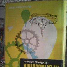 Libros antiguos: LOS LUBRICANTES EN LA INDUSTRIA E.MUNDI CRESPO 1961. Lote 52290510