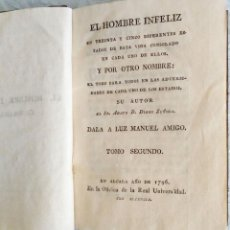 Libros antiguos: EL HOMBRE INFELIZ EN TREINTA Y CINCO DIFERENTES ESTADOS DE ESTA VIDA – ABATE DIEGO ZUÑIGA –1796– T2. Lote 52595424