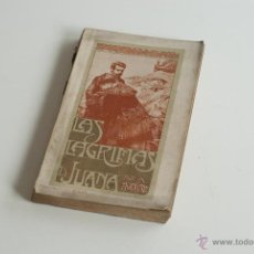 Libros antiguos: LAS LÁGRIMAS DE JUANA - ARSENIO HOUSSAYE 1904. Lote 52642576