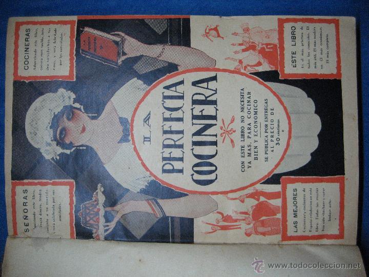 Libros antiguos: La perfecta cocinera. Enciclopedia de la cocina familiar práctica y económica... [c.1922] - Foto 2 - 52667756