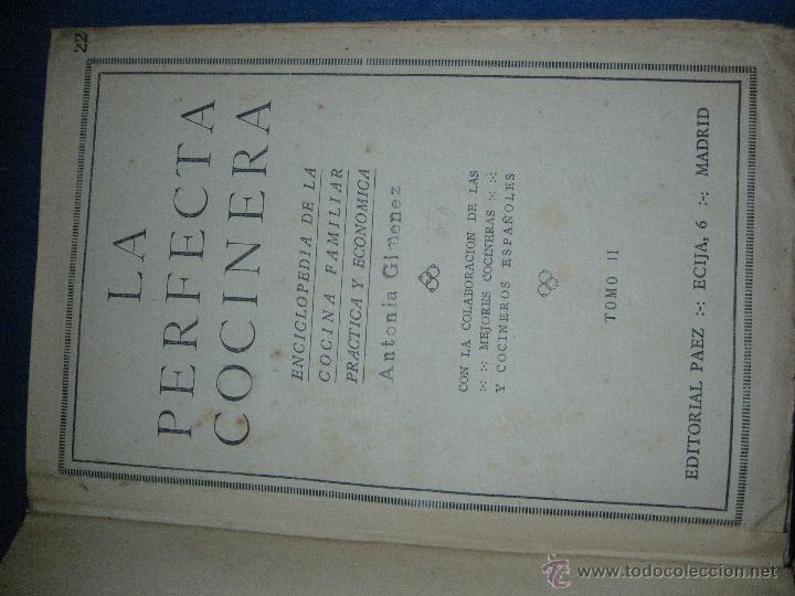Libros antiguos: La perfecta cocinera. Enciclopedia de la cocina familiar práctica y económica... [c.1922] - Foto 4 - 52667756