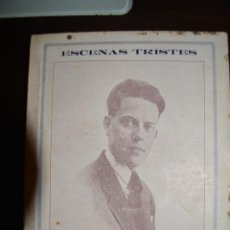 Libros antiguos: ESCENAS TRISTES. 1925, JEREZ. AUTOR: MANUEL HORTAS ROMAN. Lote 52668436