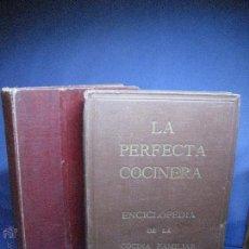 Livros antigos: LA PERFECTA COCINERA. ENCICLOPEDIA DE LA COCINA FAMILIAR PRÁCTICA Y ECONÓMICA... [C.1922]. Lote 52667756