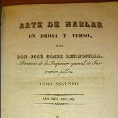 Libros antiguos: 1839 ARTE DE HABLAR EN PROSA Y VERSO, DON JOSE GOMEZ HERMOSILLA, TOMO SEGUNDO. Lote 52697724