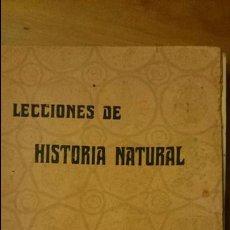 Libros antiguos: LECCIONES DE HISTORIA NATURAL.- AÑO 1928.- - ORESTES CENDRERO CURIEL.. Lote 52698713